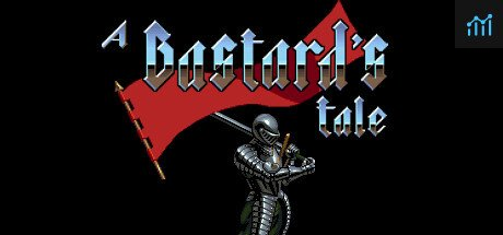 A Bastard's Tale System Requirements