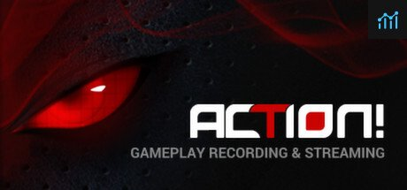 Action! - Gameplay Recording and Streaming System Requirements