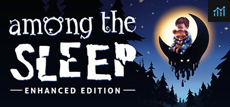 Among the Sleep - Enhanced Edition System Requirements