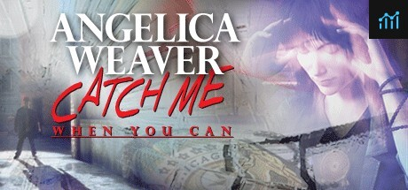 Angelica Weaver: Catch Me When You Can System Requirements