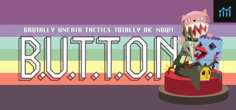 B.U.T.T.O.N. (Brutally Unfair Tactics Totally OK Now) System Requirements