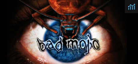 Bad Mojo Redux System Requirements