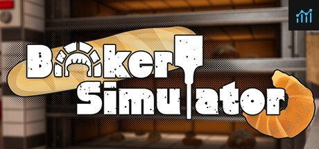 Bakery Simulator System Requirements