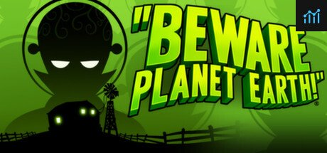 Beware Planet Earth System Requirements