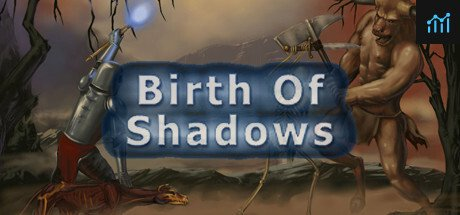 Birth of Shadows System Requirements