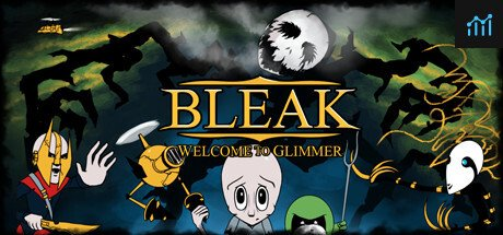 BLEAK: Welcome to Glimmer System Requirements