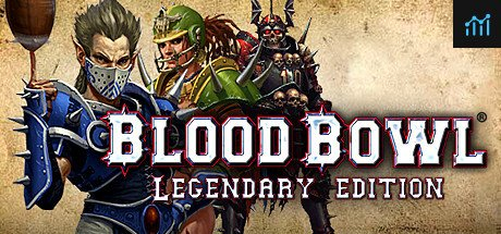 Blood Bowl Legendary Edition System Requirements