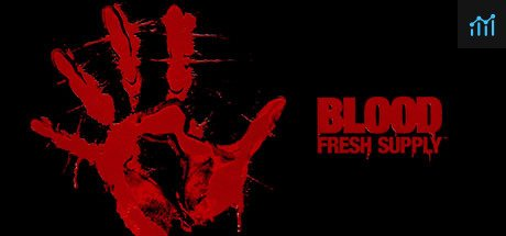 Blood: Fresh Supply™ System Requirements