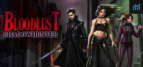 BloodLust Shadowhunter System Requirements