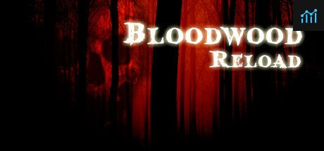 Bloodwood Reload System Requirements