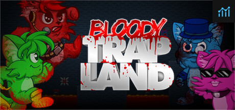 Bloody Trapland System Requirements