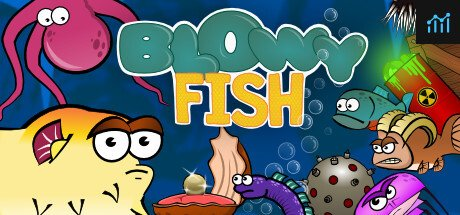 Blowy Fish System Requirements