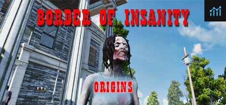 Border Of Insanity Origins System Requirements