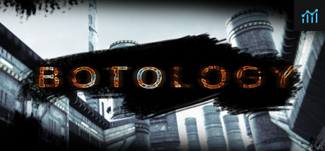 Botology System Requirements