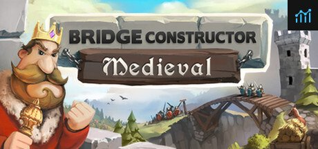 Bridge Constructor Medieval System Requirements