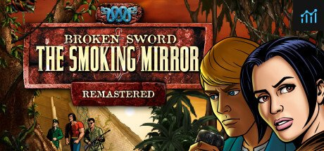 Broken Sword 2 - the Smoking Mirror: Remastered System Requirements