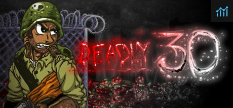 Deadly 30 System Requirements