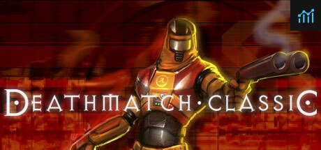 Deathmatch Classic System Requirements