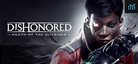 Dishonored: Death of the Outsider System Requirements