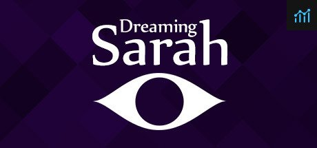 Dreaming Sarah System Requirements