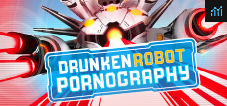 Drunken Robot Pornography System Requirements