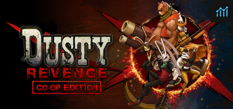 Dusty Revenge:Co-Op Edition System Requirements