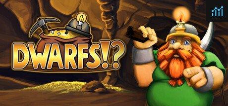 Dwarfs!? System Requirements