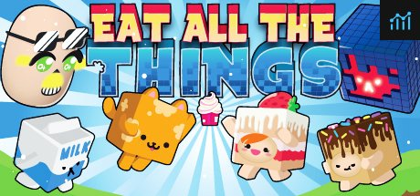 Eat All The Things System Requirements