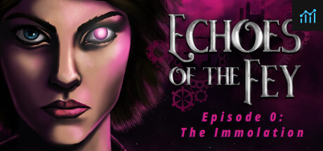 Echoes of the Fey Episode 0: The Immolation System Requirements