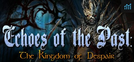 Echoes of the Past: Kingdom of Despair Collector's Edition System Requirements