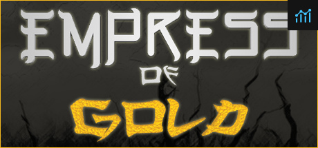 Empress of Gold System Requirements