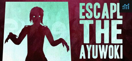 Escape the Ayuwoki System Requirements