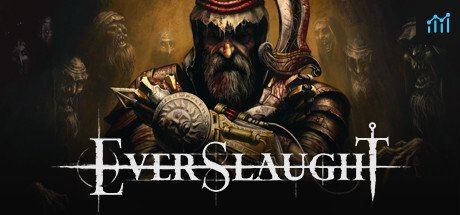 EVERSLAUGHT System Requirements