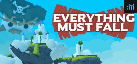 Everything Must Fall System Requirements