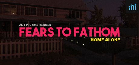 Fears to Fathom - Home Alone System Requirements