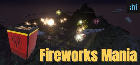 Fireworks Mania - An Explosive Simulator System Requirements