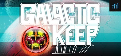 Galactic Keep System Requirements