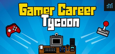 Gamer Career Tycoon System Requirements