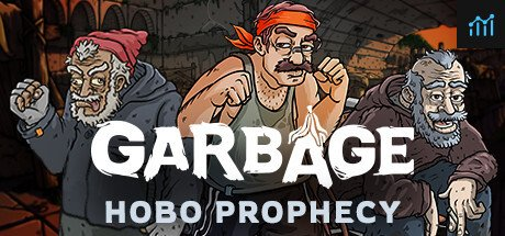 Garbage: Hobo Prophecy System Requirements
