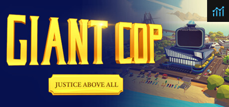 Giant Cop: Justice Above All System Requirements