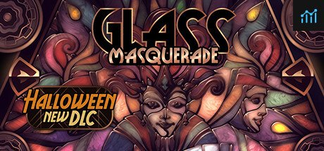 Glass Masquerade System Requirements