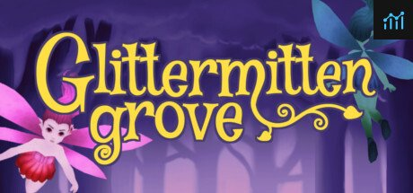 Glittermitten Grove System Requirements