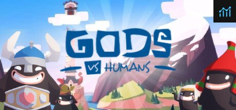 Gods vs Humans System Requirements