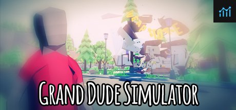 Grand Dude Simulator System Requirements
