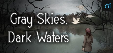 Gray Skies, Dark Waters System Requirements