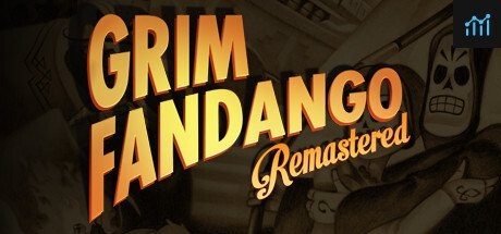 Grim Fandango Remastered System Requirements