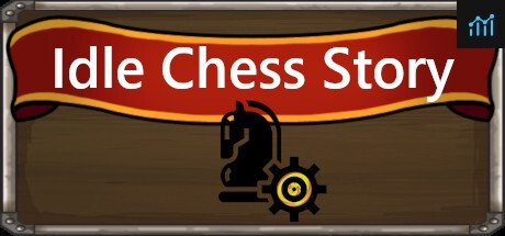 Idle Chess Story System Requirements