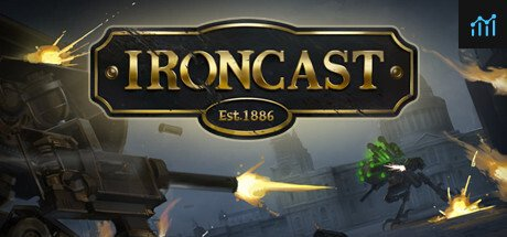 Ironcast System Requirements