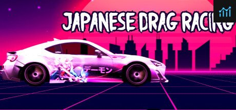Japanese Drag Racing (JDM) - ジェイディーエム System Requirements
