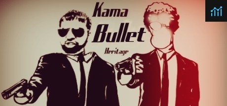 Kama Bullet Heritage System Requirements